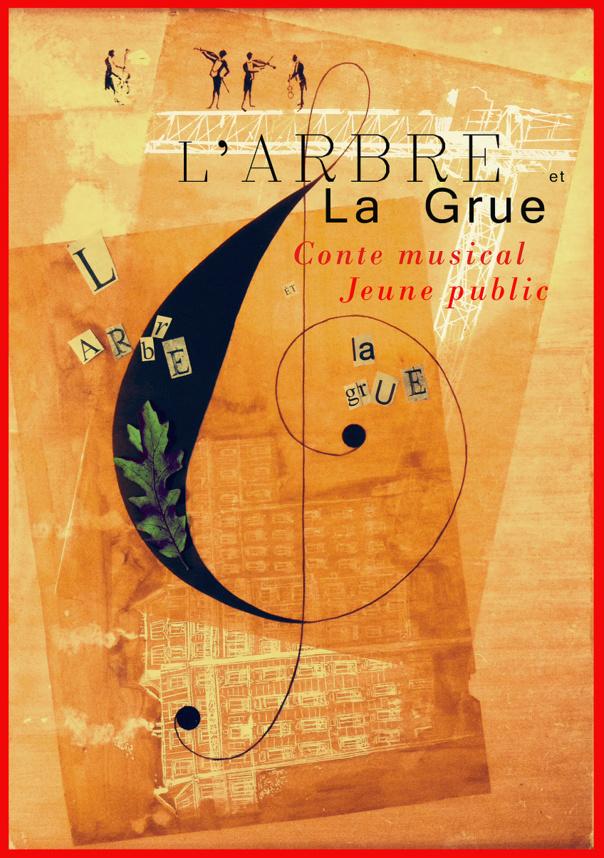 L ARBRE ET LA GRUE -  Dès 5 ans  - Jazz à tous les étages