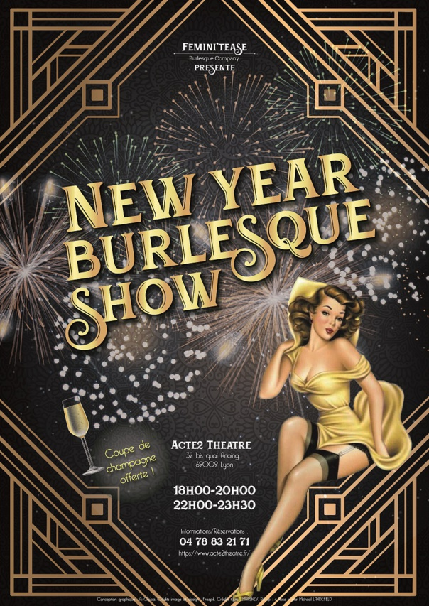REVEILLON DU JOUR DE L 'AN - NEW YEAR  BURLESQUE  SHOW - 1H15