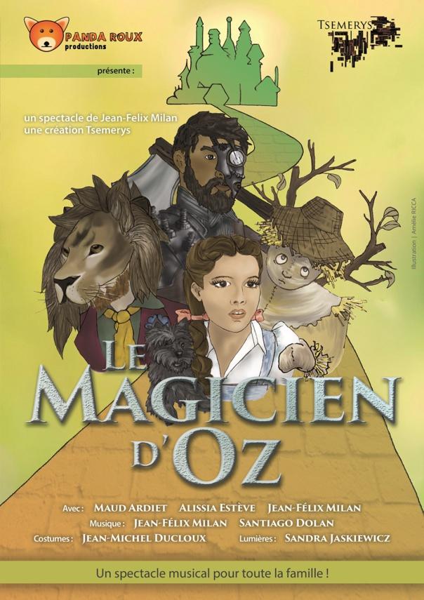 LE MAGICIEN D'OZ spectacle familial de 3 à 13 ans 1 h15 Cie Tsemerys