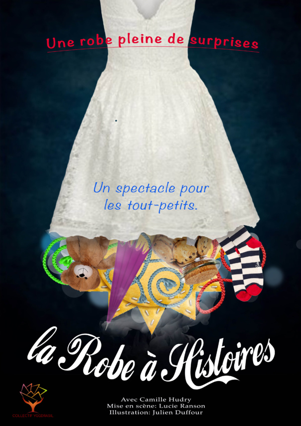LA ROBE A HISTOIRE - 2ans/6 ans - 16h30 - 35 mn - COLLECTIF YGGDRASIL