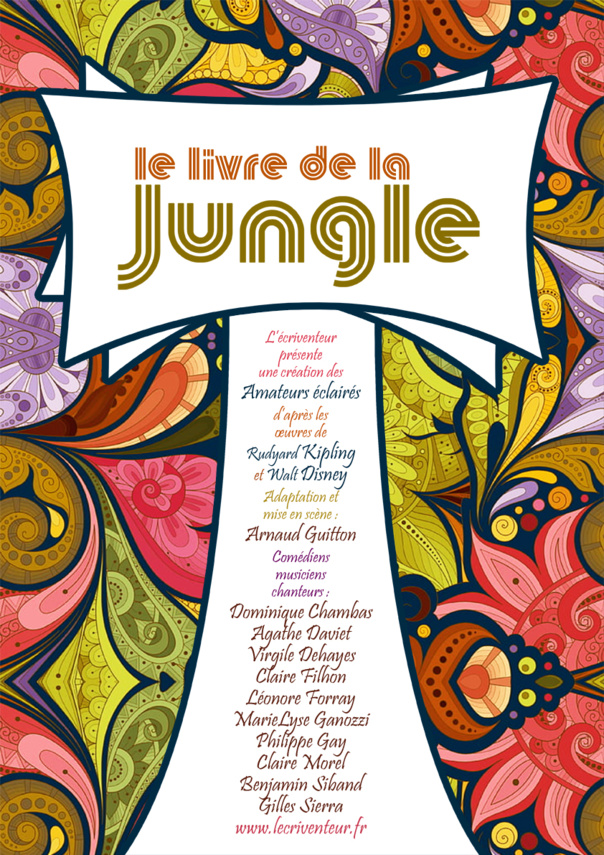 LE LIVRE DE LA JUNGLE - LE LIVRE DE LA JUNGLE - SPECTACLE MUSICAL - CIE REINVENTEUR