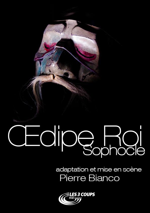 ŒDIPE ROI  - TRAGEDIE DE SOPHOCLE -  1H20 - CIE LES 3 COUPS