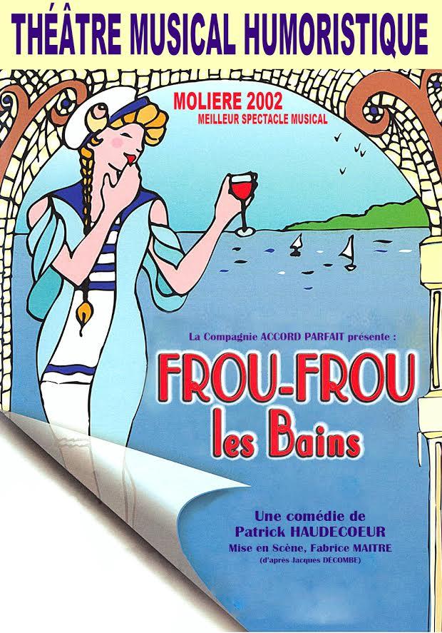 REVEILLON 2016 - FROUFROU LES BAINS - Comédie Humoristique - 1h30