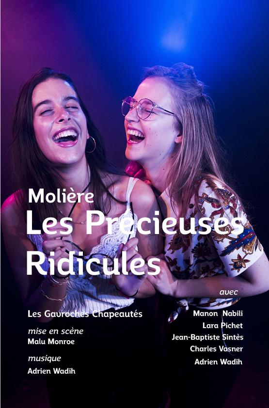 Les Précieuses Ridicules - Comédie   -  Tout public  - 1h15  - Les gavroches chapeautés