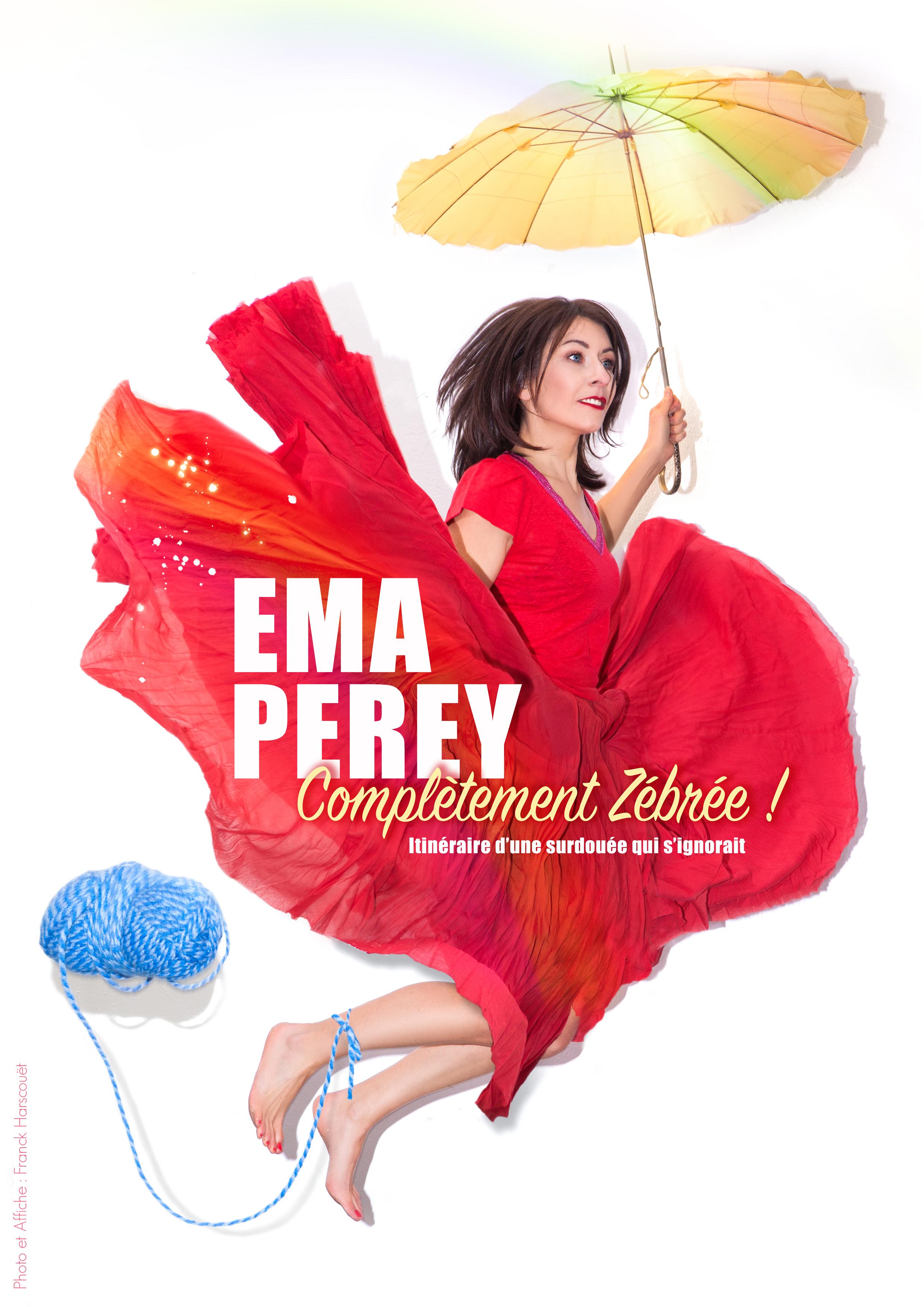 Complètement zébrée -  EMA PEREY - Compagnie Bérénice