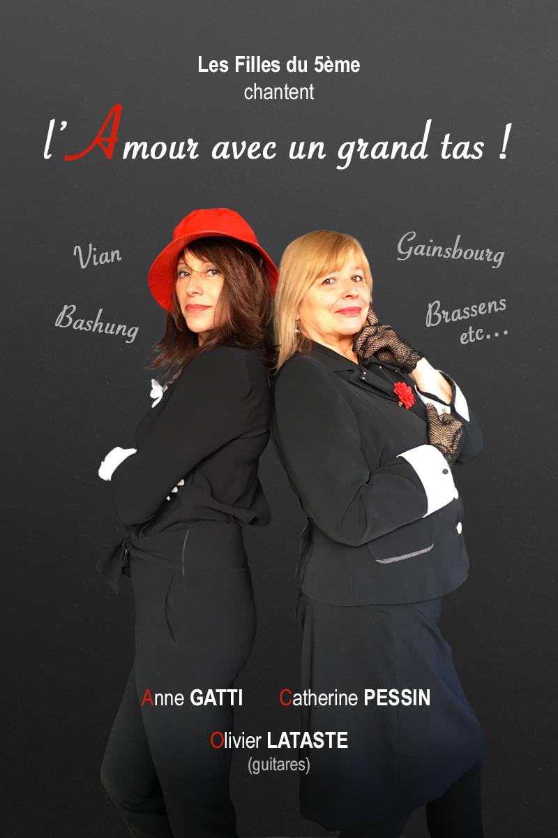 L'Amour avec un grand tas ! Les Filles du 5ème - concert chansons francaises - 1h15