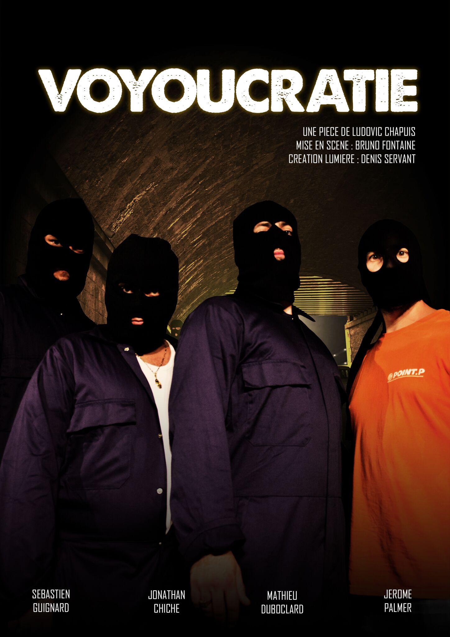 VOUYOUCRATIE - DE LUDOVIC CHAPUIS -1h30