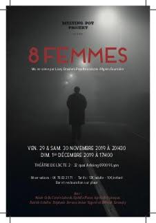 8 FEMMES - COMEDIE  DE de ROBERT THOMAS  - CIE  MELTING POT PROJEKT