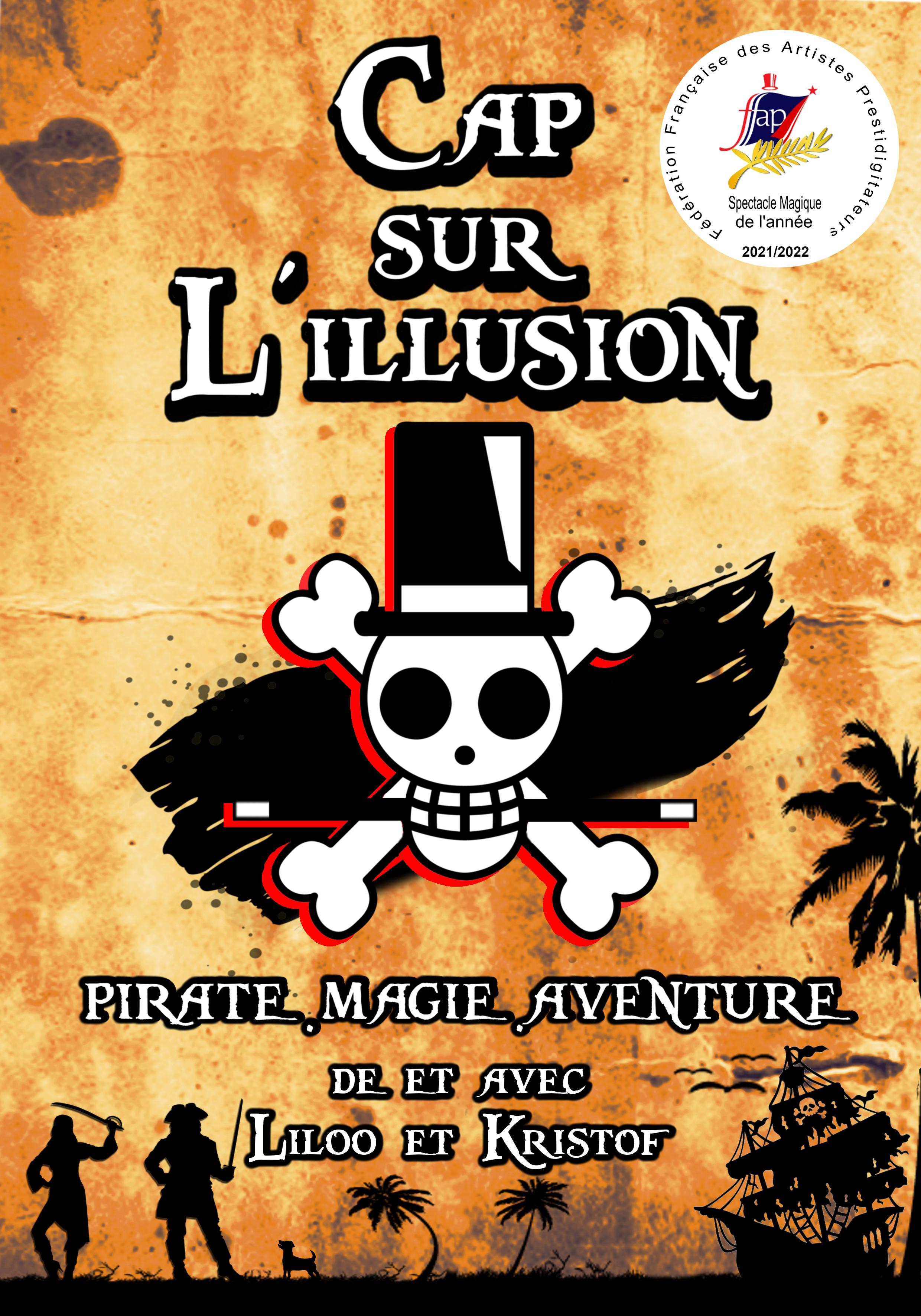 CAP SUR L ILLUSION - MAGIE - DES 5 ANS - Cie LKillusionS  - 50 MN