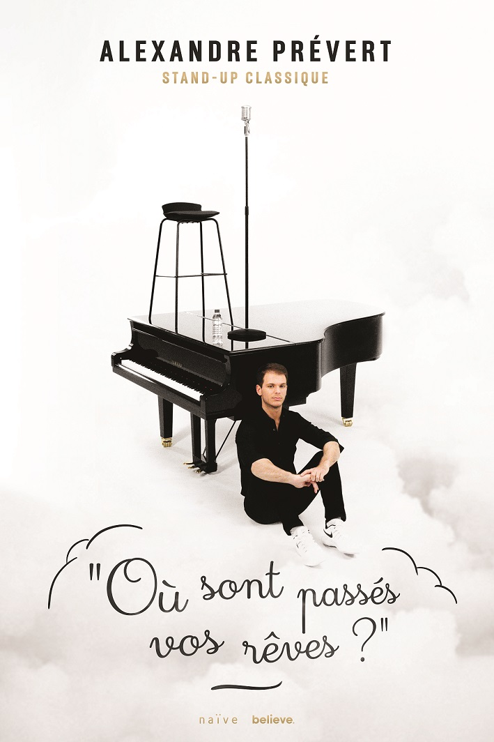 « Où sont passés vos rêves ? » ALEXANDRE  PREVERT - STAND UP CLASSIQUE  -1h30