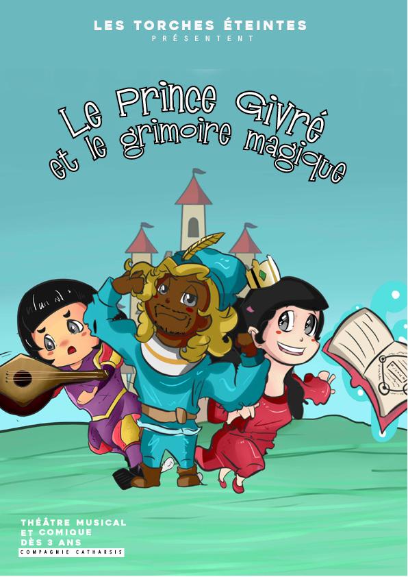 LE PRINCE  GIVRE ET LE  GRIMOIRE MAGIQUE - de 3 à 107 ans -  1 H - CIE  CATHARSIS