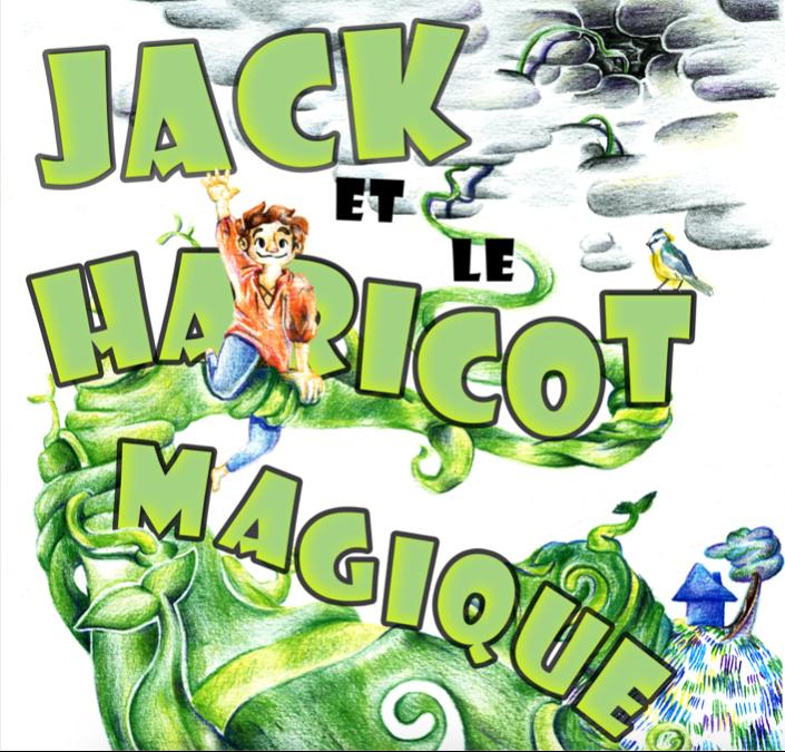 JACK ET LE HARICOT MAGIQUE - de 3 à 8 ANS - 50 MN - CIE DES DEUX FOUS
