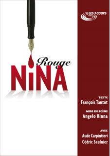 ROUGE NINA  - DE FRANCOIS TANTOT - 1h10