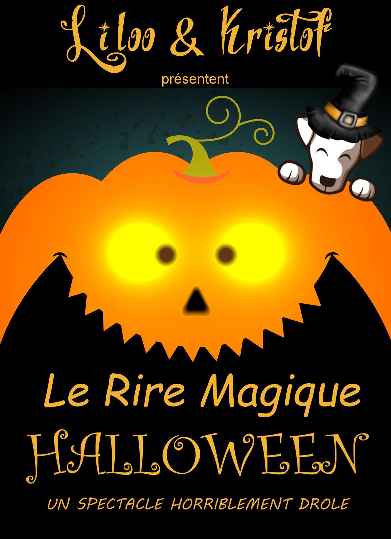 LE RIRE  MAGIQUE HALLOWEEN - DES 5 ANS - 50 MN