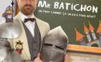 La fabuleuse Histoire de Mr Batichon  -One man  Show  - Cie  ToizéMoi