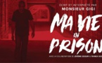 MA VIE EN PRISON - Ecrit et interprété par Monsieur GIGI