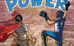 SUPER POWER  -70 mn  - dès  10 ans  - tous public  -Theâtre des Illusions
