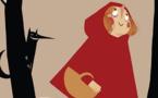 Le petit Chaperon Rouge - A  partir de 3 ans  - durée 45 mn  - Compagnie des 2  fous