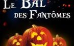 Le Bal des Fantômes 2016  - dès 4 ans   - 55 mn - Spécial Halloween