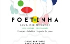 POETINHA - FANTAISIE MUSICALE - DES 3 ANS  40MN - CIE ETOILE SECRETE